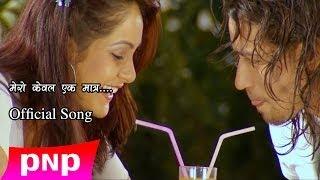 Mero Kewal Ek Matra   Ft. Nimiz Devkota and Sneha Sharma   2014