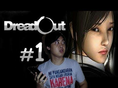 DreadOut Game Horror Indonesia #1