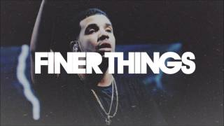 Drake Type Beat - Finer Things (Prod. by Omito)