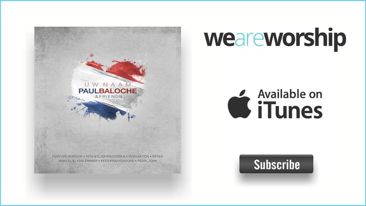 paul-baloche-vandaag-is-de-dag-weareworshipmusic