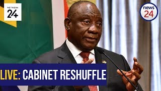 WATCH LIVE   #CabinetReshuffle: Ramaphosa announces changes to National Executive
