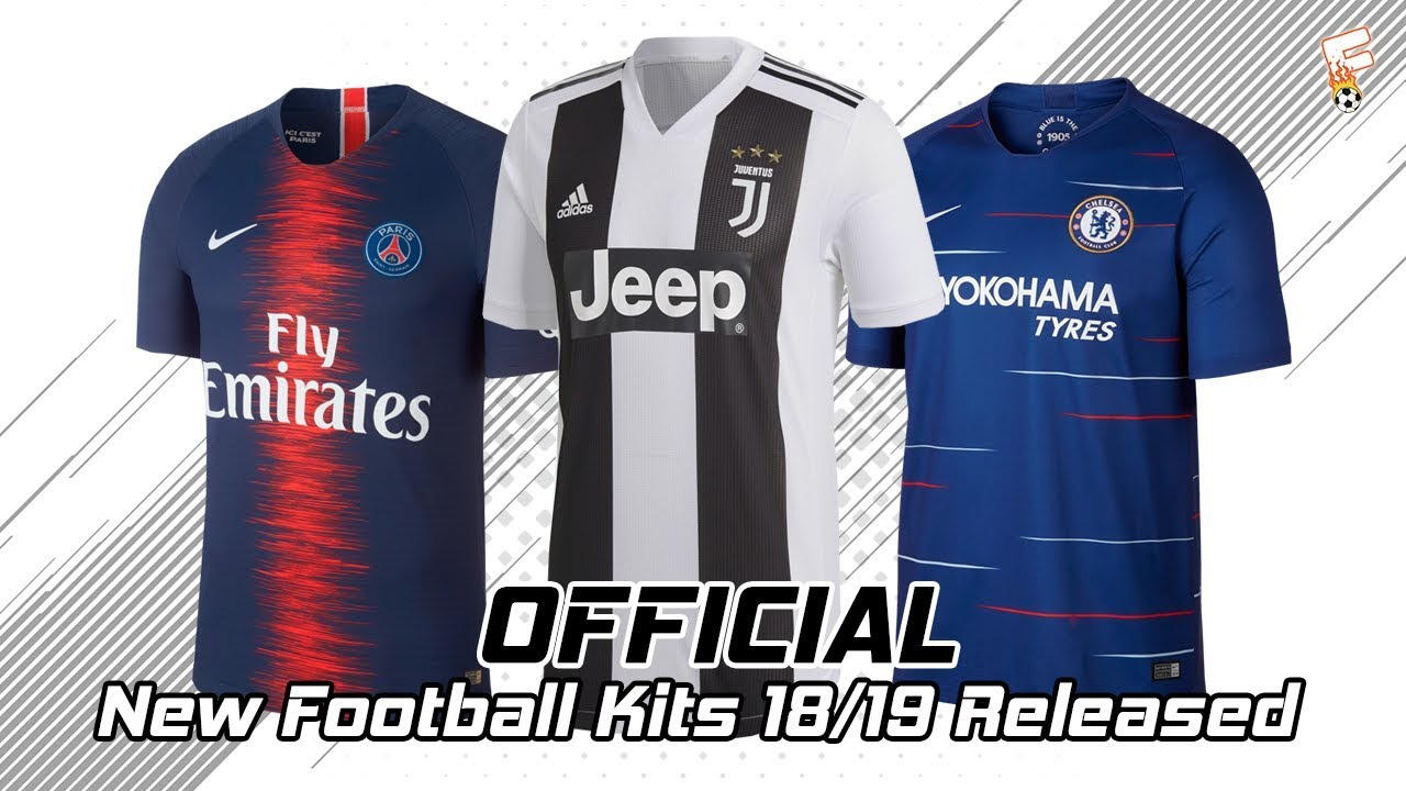 best football kits 2019-19 OFFICIAL) New Football Kits 2018   2019 Released ⚽ Part 2