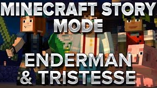 Minecraft Story Mode #6 : Enderman et tristesse