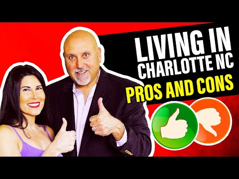 Living In Charlotte NC -The  Pros And Cons ! (The Quintessential Guide !)