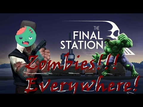 Bullvice89 Presents: The Final Station, Zombies are Not Nice!
