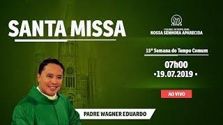 Santa Missa - 19/07/19 - 07:00 - Pe. Wagner - Catedral de Montes Claros