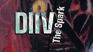 DIIV - The Spark Lyrics
