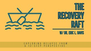 The Recovery Raft
