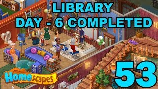 HOMESCAPES STORY WALKTHROUGH - LIBRARY - DAY 6 COMPLETED - GAMEPLAY - #53