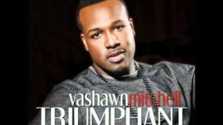 Watch Vashawn Mitchell Just Another Day video
