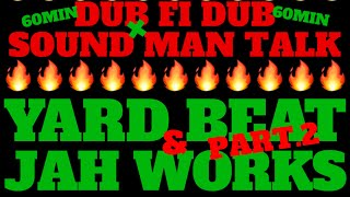 YARD BEAT x JAH WORKS ~QUARANTINED SOUND MAN SHOW 6 PART.2~