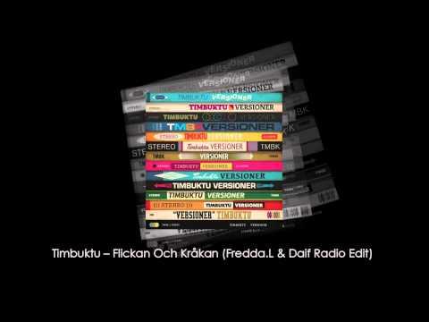 Timbuktu -- Flickan Och Kråkan (Fredda.L & Daif Radio Edit)