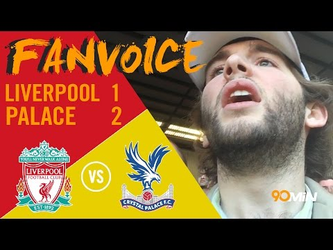 Liverpool 1-2 Crystal Palace | Benteke goals shock Liverpool as Palace take points! 90min FanVoice