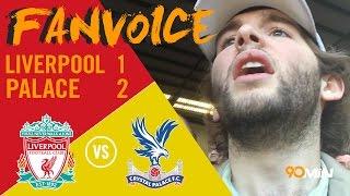 Liverpool 1-2 Crystal Palace | Benteke goals shock Liverpool as Palace take points! 90min FanVoice