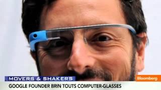 Google Glass: Sergey Brin Slams Smartphones as 'Emasculating'