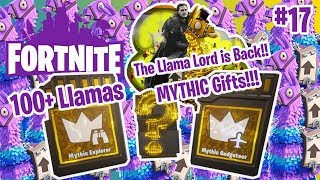 LLAMA LORD IS BACK WITH MYTHIC GIFTS | 100+Llama Smashing | Fortnite #17