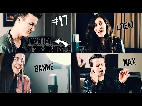 #17 Daniel Presents... Sanne, Loeki & Max! (Music Video: Nothing & Breakeven)
