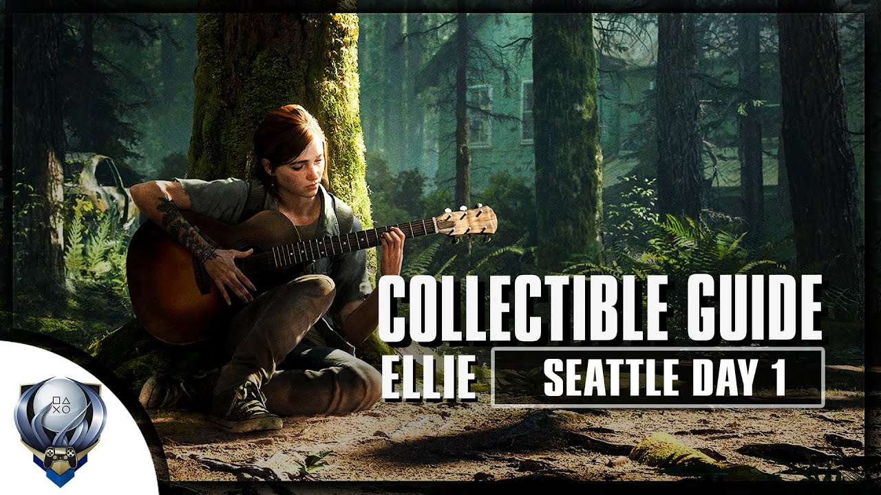 The Last Of Us 2 All Collectibles In Seattle Day 1 Ellie Artifacts Cards Safes Journals Youtube
