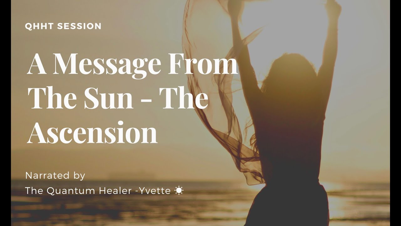 A Message from the Sun  - The Ascension