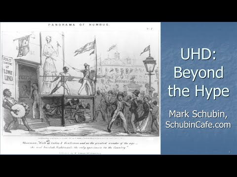 UHD: Beyond the Hype by Mark Schubin