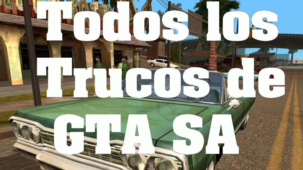 Gta San Andreas Todos Los Trucos Claves Y Códigos Ps2 Xbox Pc Ps3 Ps4 Youtube