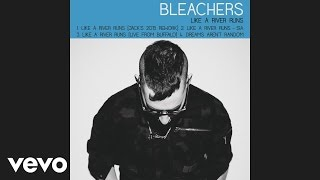 Bleachers - Like a River Runs (Jack