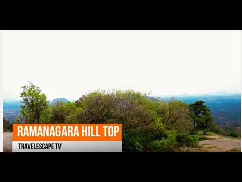 Ramanagara Hill Top