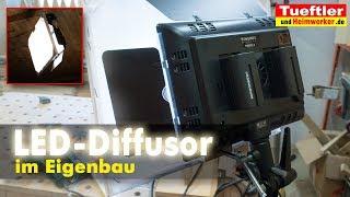 Diffusor für LED Videoleuchte selber bauen- Tüftler DIY
