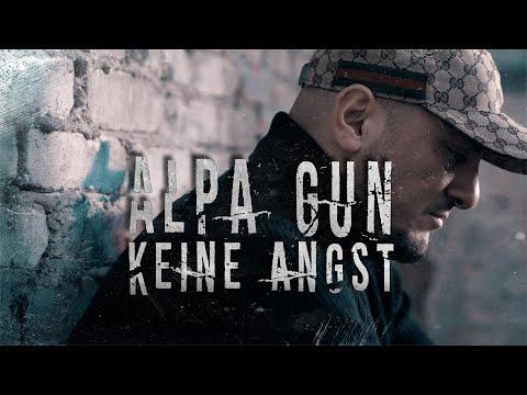 ALPA GUN - KEINE ANGST (PROD. BY MARK TABAK)