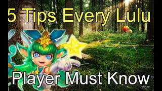 5 THINGS EVERY LULU PLAYER NEEDS TO KNOW !! League of Legends Lulu Guide