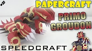 Papercraft - Primo Groudon - Le SpeedCraft de la réalisation !