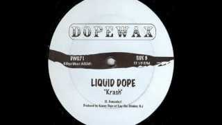 Liquid Dope - Krash