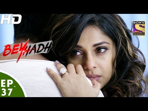 Beyhadh - बेहद - Episode 37 - 30th November, 2016