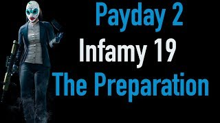 Payday 2 Infamy 19 | The Preparation | Xbox One
