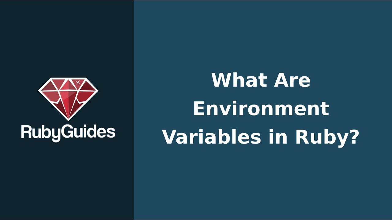 How Do You Use Environment Variables in Ruby? - RubyGuides