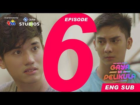 #GayaSaPelikula (Like In The Movies) Episode 06 FULL [ENG SUB]