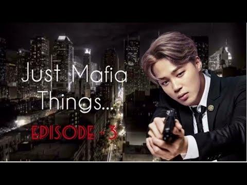 [Jimin FF] Just Mafia Things... Ep. 3