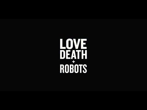 LOVE DEATH + ROBOTS | Tráiler oficial | Netflix
