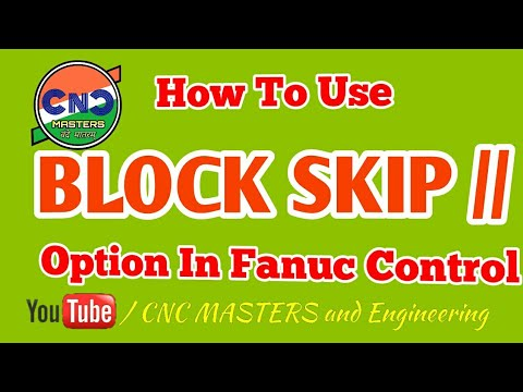 How to use block skip options in cnc Fanuc Controller?