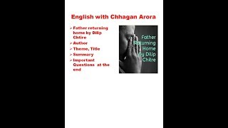 Summary of Father returning home by Dilip Chtire discussed in Hindi