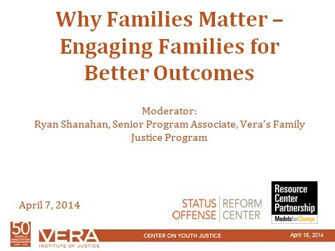 Why Families Matter- Enagaging Families for Better Outcomes