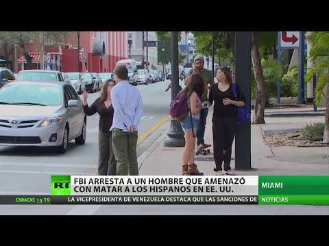 """FBI arresta a un hombre que amenazó con matar """"a todos los hispanos"""" en EE.UU."""