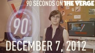 Samsung vs. Apple, Wii U restrictions, and more - 90 Seconds on The Verge_ Friday, December 7, 2012