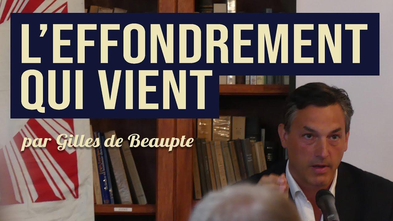 L'effondrement qui vient - Gilles de Beaupte