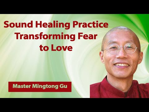 Global Sound Healing Practice: Transforming Fear To Love