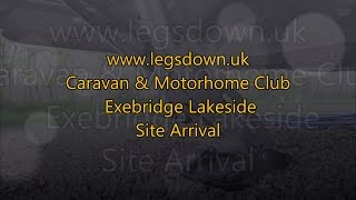 Somerset - Exebridge Lakeside Caravan & Motorhome Club Site Arrival