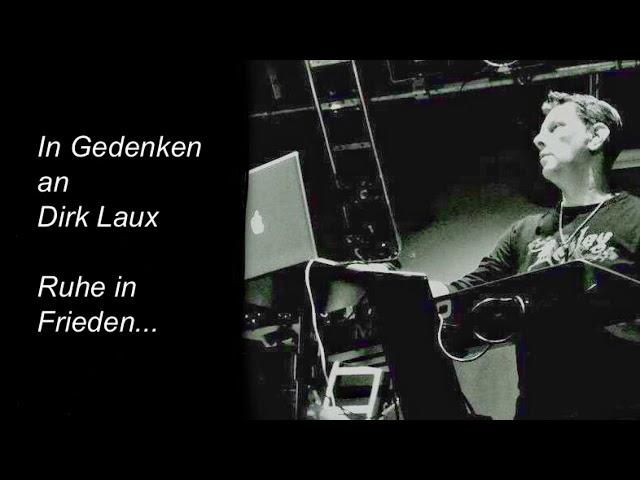 In Gedenken an Dirk Laux...