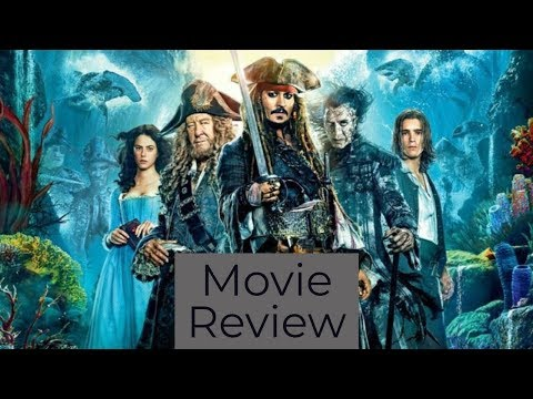 Pirates of the Caribbean: Dead Men Tell No Tales - Grant's Rant or Chant