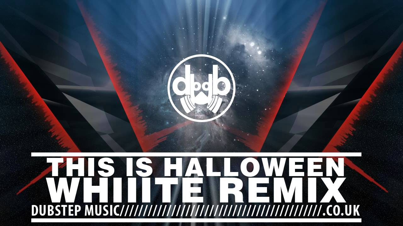 This Is Halloween - Whiiite Remix (The Nightmare Before Christmas ...