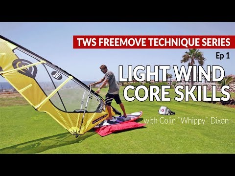 Episode 1: Light wind core skills: clew first sailing, backwinded sailing windsurfing